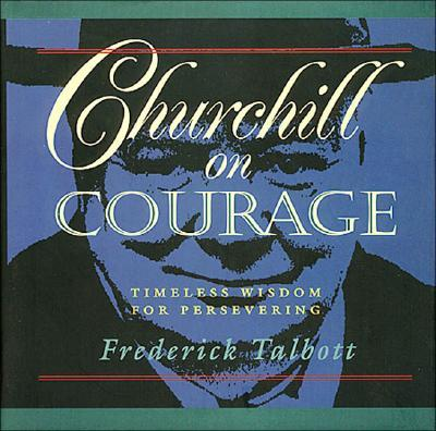 Churchill on Courage