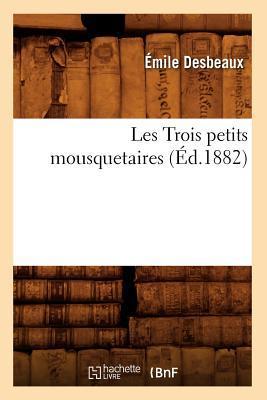 Les Trois Petits Mousquetaires, (ed.1882)