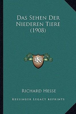 Das Sehen Der Niederen Tiere (1908)