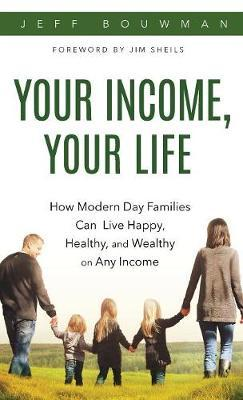 Your Income, Your Life