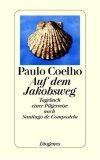 Auf dem Jakobsweg. Tagebuch einer Pilgerreise nach Santiago de Compostela.