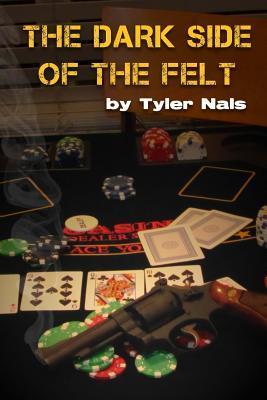 The Dark Side of the Felt