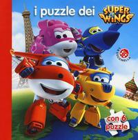I puzzle dei Super Wings. Ediz. a colori