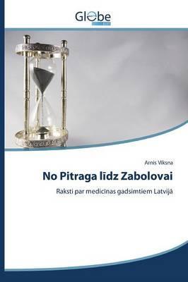 No Pitraga lidz Zabolovai