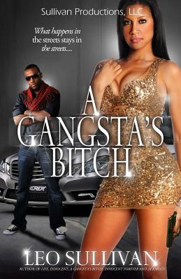 A Gangsta's Bitch