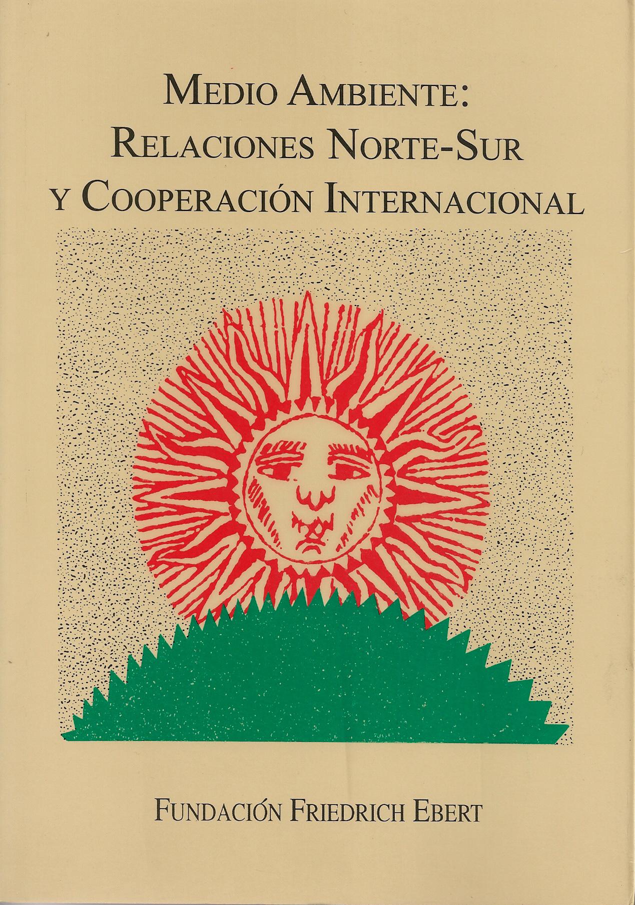 Medio ambiente, relaciones norte-sur y cooperación internacional