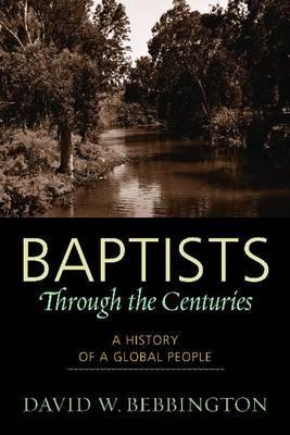 Baptists Through the...