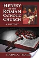 Heresy in the Roman ...