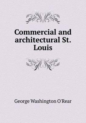 Commercial and Architectural St. Louis