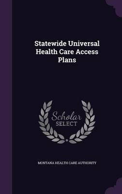 Statewide Universal Health Care Access Plans