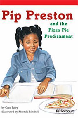 Pip Preston and the Pizza Pie Predicament Below Level Reader Grade 6