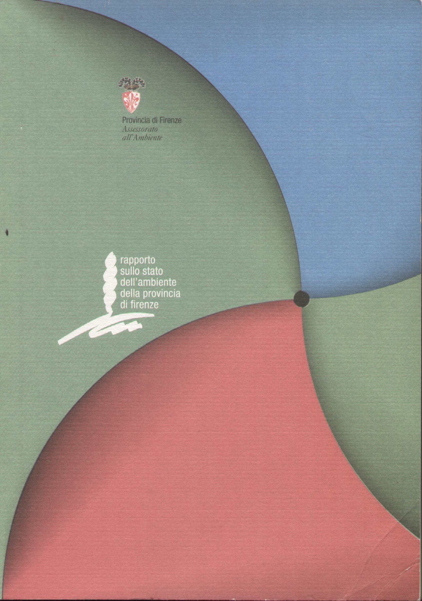 Rapporto sullo stato dell'ambiente della provincia di Firenze