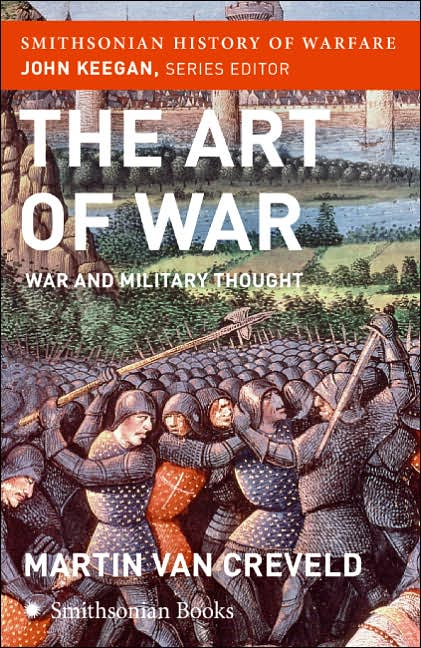 The Art of War (Smithsonian History of Warfare)