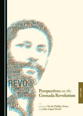 Perspectives on the Grenada Revolution, 1979-1983