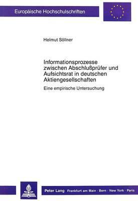 Informationsprozesse zwischen Abschlussprüfer und Aufsichtsrat in deutschen Aktiengesellschaften