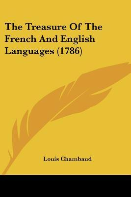 The Treasure of the French and English Languages (1786)