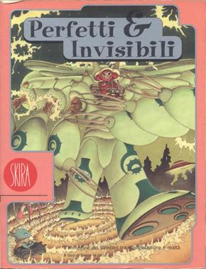 Perfetti & invisibil...