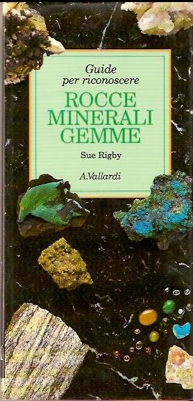 Rocce, minerali, gemme