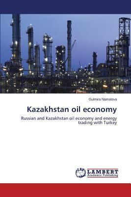 Kazakhstan oil economy