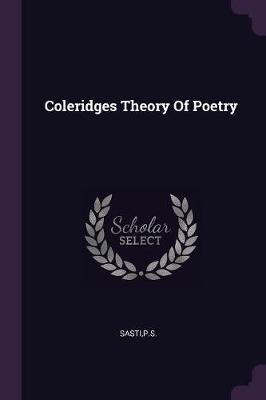 Coleridges Theory of Poetry