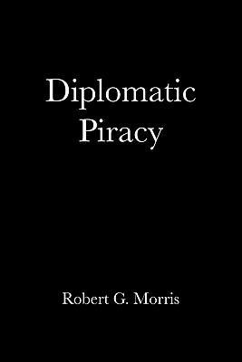 Diplomatic Piracy