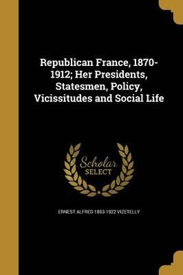 REPUBLICAN FRANCE 1870-1912 HE