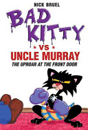 Bad Kitty vs Uncle M...