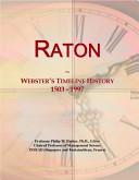 Raton: Webster's Timeline History, 1503 - 1997