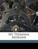 My Terminal Moraine