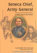 Seneca Chief, Army General