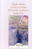 Menhirs, dolmen, and circles of stone