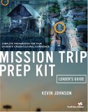 Mission Trip Prep Kit