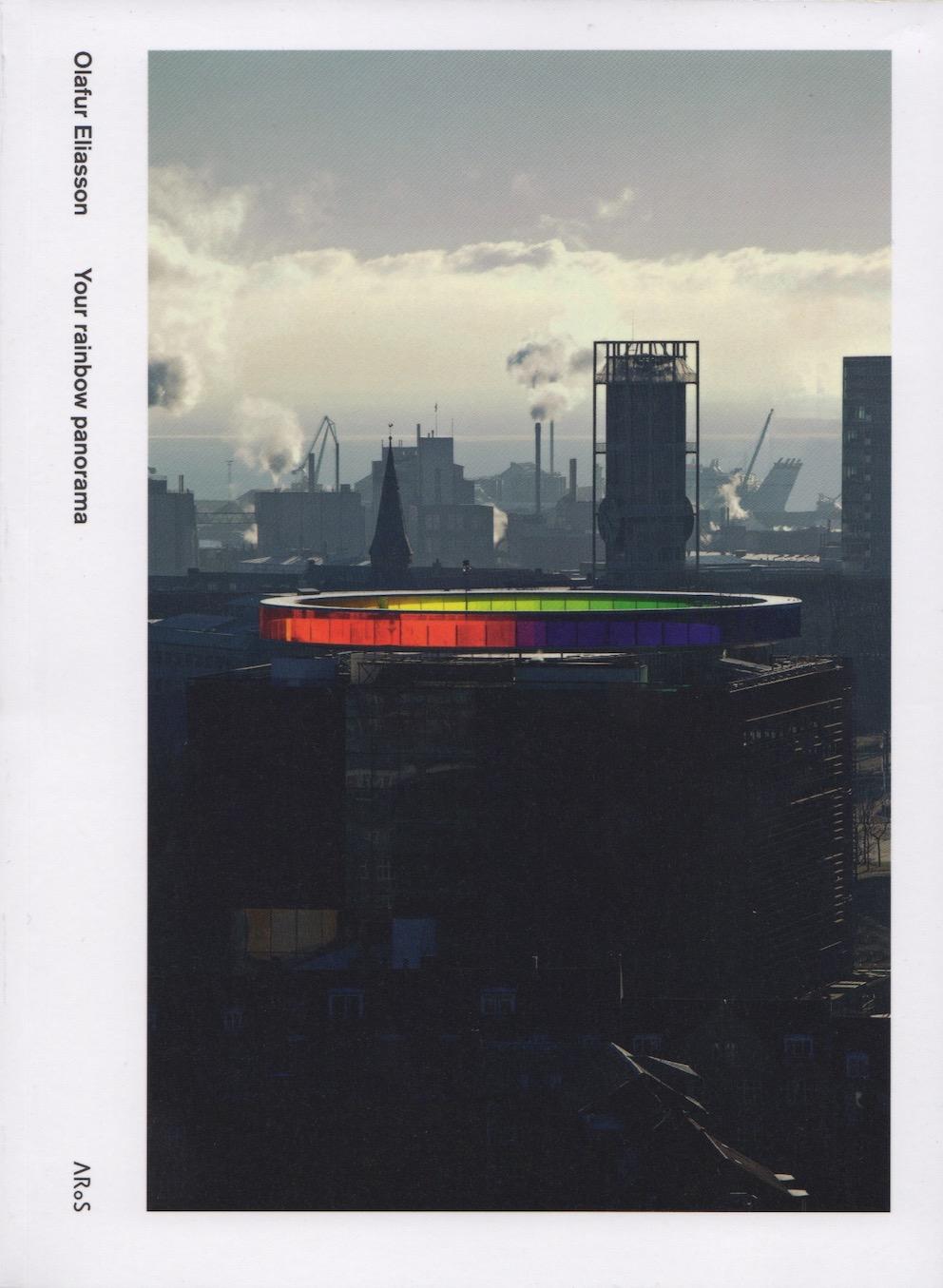 Olafur Eliasson. Your Rainbow Panorama