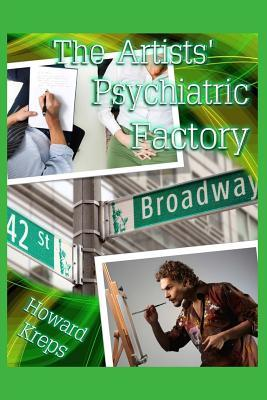 The Artists' Psychiatric Factory