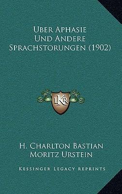 Uber Aphasie Und Andere Sprachstorungen (1902)