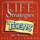 Life Strategies for Teens 2003 Calendar