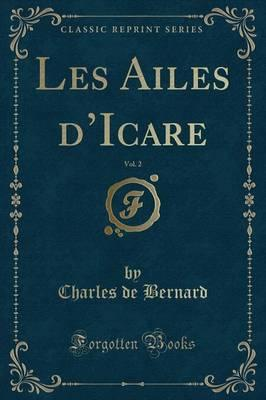 Les Ailes d'Icare, Vol. 2 (Classic Reprint)