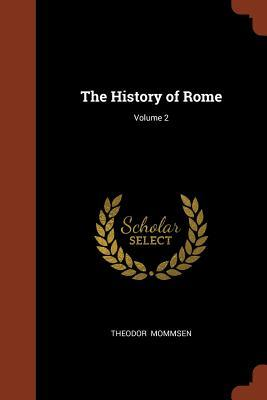 The History of Rome; Volume 2