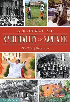 A History of Spirituality in Santa Fe