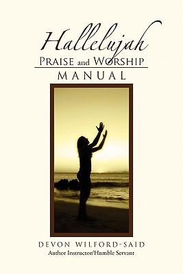 Hallelujah Praise and Worship Manual