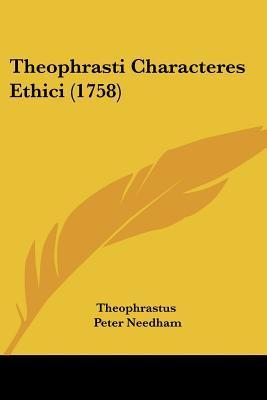Theophrasti Characteres Ethici (1758)