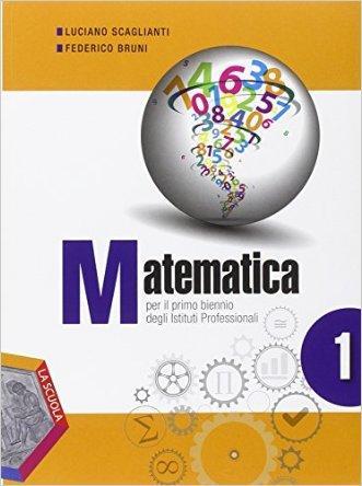 Matematica. Ediz. plus. Per gli Ist. professionali. Con DVD. Con e-book. Con espansione online
