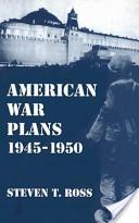 American War Plans, 1945-1950