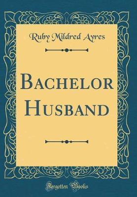 Bachelor Husband (Cl...