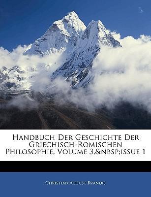 Handbuch der Geschichte der Griechisch-Romischen Philosophie, Dritter Teil