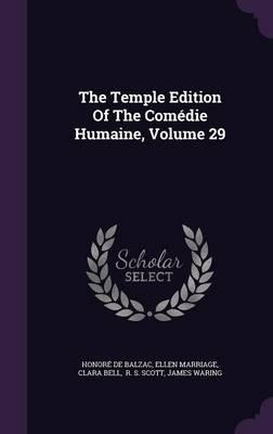 The Temple Edition of the Comedie Humaine, Volume 29