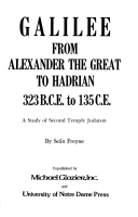 Galilee, from Alexander the Great to Hadrian, 323 B.C.E. to 135 C.E
