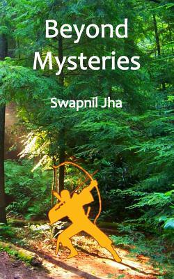 Beyond Mysteries