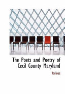 The Poets and Poetry of Cecil County Maryland