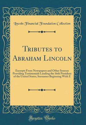 Tributes to Abraham Lincoln